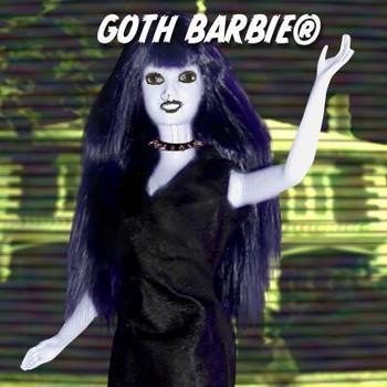 Барби-гот. Ее не одобрили, потому что она… страшная